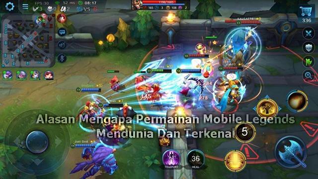 Alasan Mengapa Permainan Mobile Legends Mendunia Dan Terkenal
