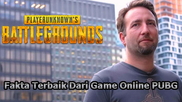 Fakta Terbaik Dari Game Online PUBG