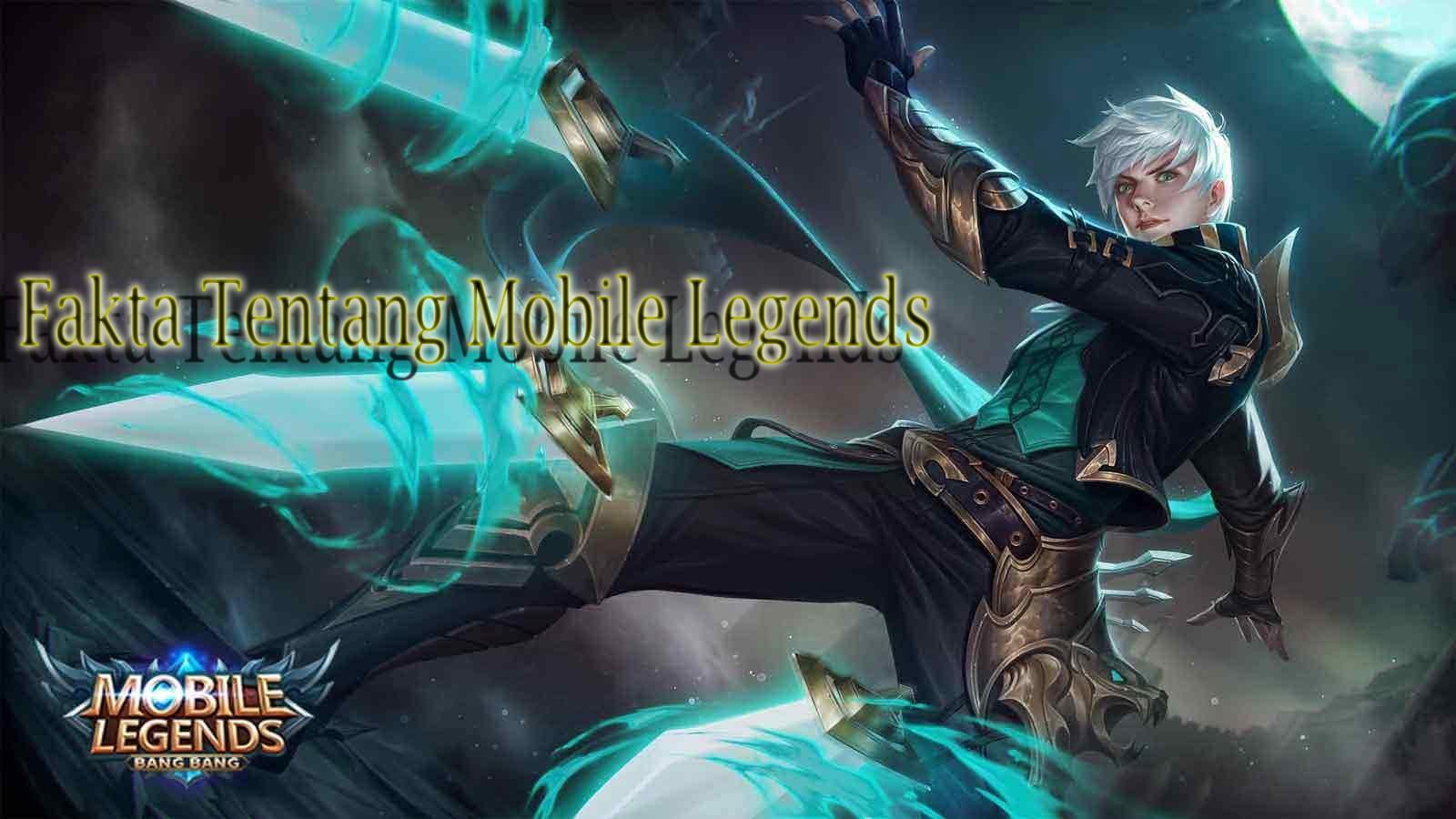 Fakta Tentang Mobile Legends